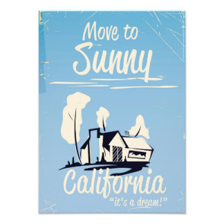 Move to sunny California vintage poster Photo