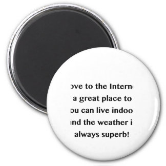 Move to the Internet Geek 2 Inch Round Magnet