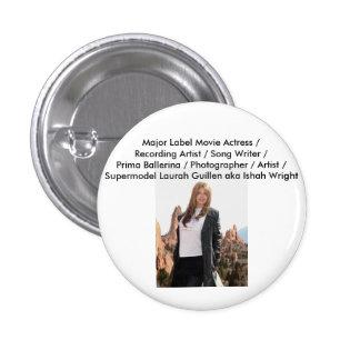 Movie Actress Laura Guillen aka Ishah 1 Inch Round Button