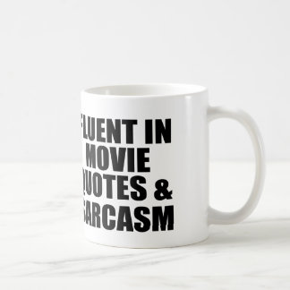 Movie Quotes And Sarcasm Coffee Mug