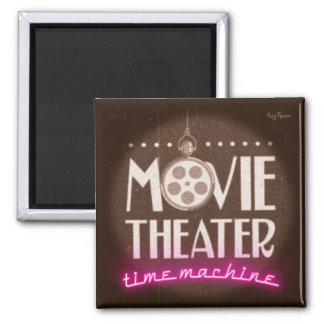 Movie Theater Time Machine podcast Magnet