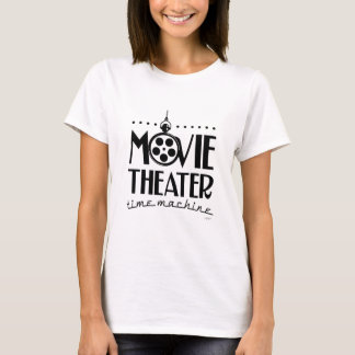 Movie Theater Time Machine podcast T-Shirt