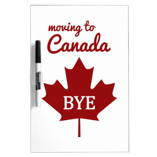 Moving to Canada Dry Erase Board