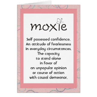 Moxie Definition card