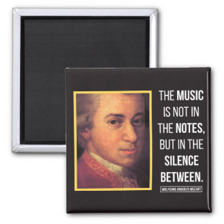 Mozart Quote on Music Magnet
