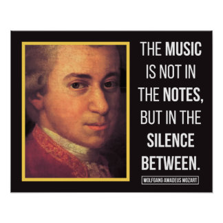 Mozart Quote on Music Poster