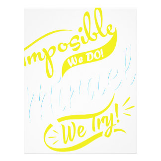 mposible We DO! & Miracle We Try! EST. 2016 iPhone Letterhead Design