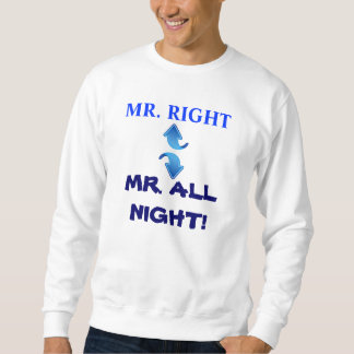 MR. ALL NIGHT sweatshirt