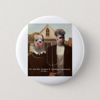 Mr and Mrs Eustace B. Hawkings Expressions of joy 2 Inch Round Button