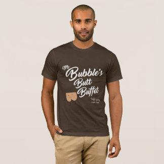 MR. BUBBLE'S BUTT BUFFET T-Shirt