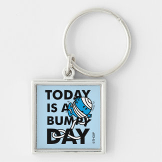 Mr. Bump   Today is a Bumpy Day Keychain