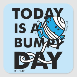Mr. Bump | Today is a Bumpy Day Square Sticker
