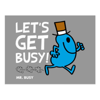 Mr. Busy   Let's Get Busy White Text Postcard