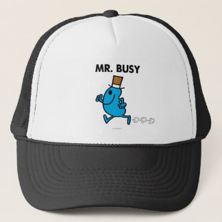 Mr. Busy Running Quickly Trucker Hat