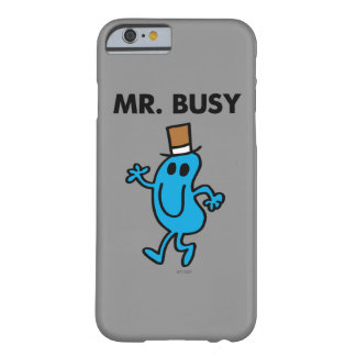 Mr. Busy Waving Hello Barely There iPhone 6 Case