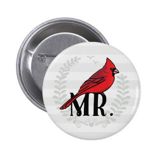 Mr. Cardinal Mr and Mrs His and Hers 2 Inch Round Button