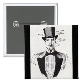 Mr. Classy, sharp dressed man 2 Inch Square Button