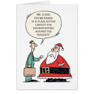 Mr Claus, You're Named in a Class Action Lawsuit Card