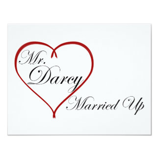 """Mr. Darcy Married Up 4.25"""" X 5.5"""" Invitation Card"""