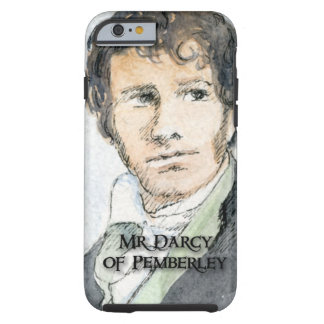 Mr Darcy of Pemberley Tough iPhone 6 Case