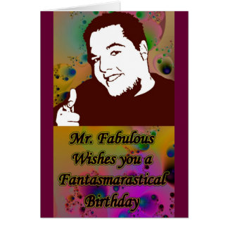 Mr. Fabulous Wishes Card