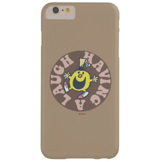 Mr. Funny Having A Laugh Barely There iPhone 6 Plus Case