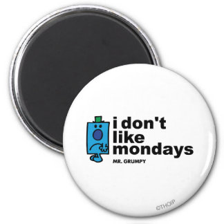 Mr. Grumpy Does Not Like Monday Magnet