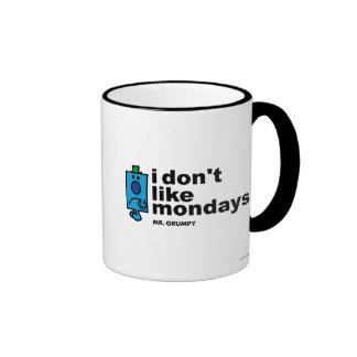 Mr. Grumpy Does Not Like Monday Ringer Mug