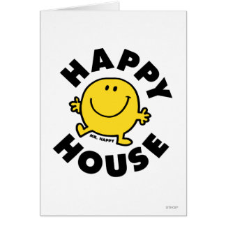 Mr. Happy | Happy House Card