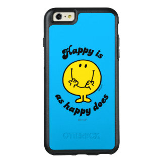 Mr. Happy | Happy Is As Happy Does OtterBox iPhone 6/6s Plus Case