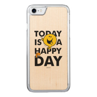 Mr. Happy   Today is a Happy Day Carved iPhone 7 Case