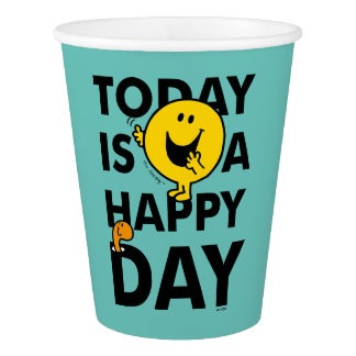Mr. Happy | Today is a Happy Day Paper Cup