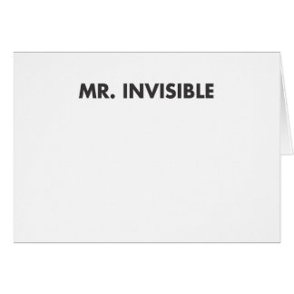 Mr Invisible Greeting Card