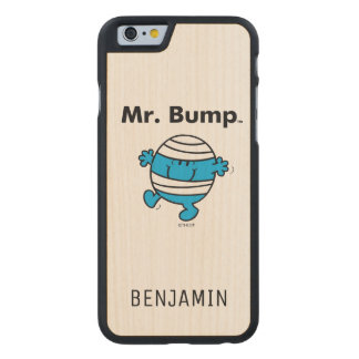 Mr. Men | Mr. Bump is a Clutz Carved Maple iPhone 6 Case