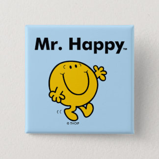 Mr. Men   Mr. Happy Is Always Happy 2 Inch Square Button