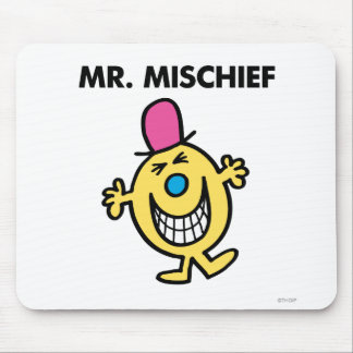 Mr. Mischief   Smiling Gleefully Mouse Pad