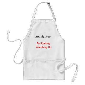 Mr. & Mrs., Are Cooking Something Up Standard Apron