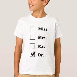 mr mrs ms dr shirt
