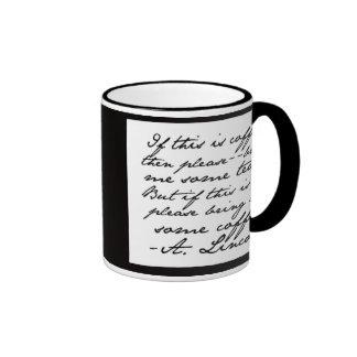 Mr. President Wants Coffee (or Tea) Coffee Mug