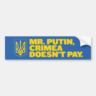 Mr. Putin, Crimea doesn't pay bumper sticker