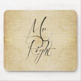 Mr Right linen pattern Mouse Pad