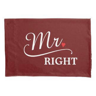 Mr. Right Newlywed Groom Pillowcase