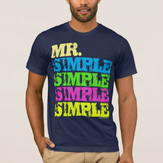 Mr. Simple T-Shirt