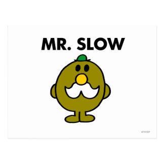 Mr. Slow | Classic Pose Postcard