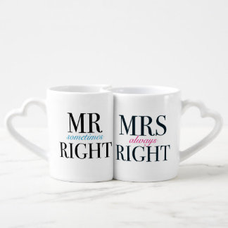Mr Sometimes Right and Mrs Always Right Lovers Cup