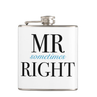 Mr Sometimes Right Vinyl Wrapped Flask