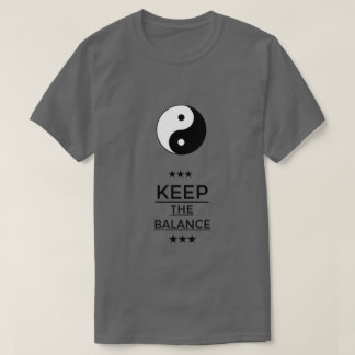 "Mr. T-Shirt ""KEEP THE BALANCE """