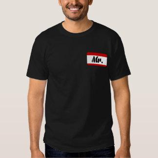 Mr. Tag Name T Shirt