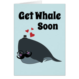 Mr. Whale Says Get Whale Soon Card