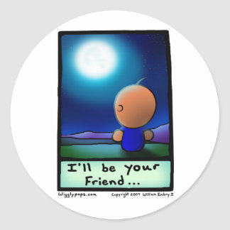 "Mr. Wigglypops ""I'll be your friend"" moonlight Classic Round Sticker"